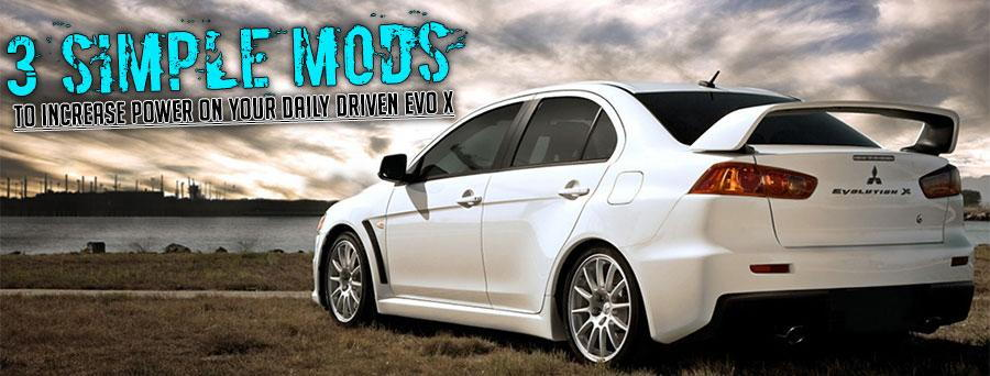 3 Simple Power Mods for the Daily Driver Evo - EvoXForums
